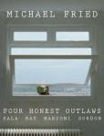 Four Honest Outlaws: Sala, Ray, Marioni, Gordon