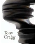Tony Cragg: Sculptures and Drawings