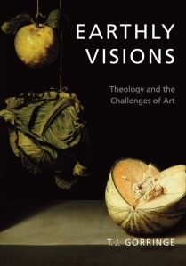 Eathly Visions: Theology and the Challenge of Art