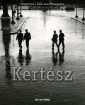 Kertesz by Michel Frizot