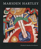 Marsden Hartley: American Modernist