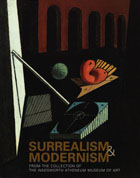 Surrealism and Modernism from the Collection of the Wadsworth Atheneum Museum of Art