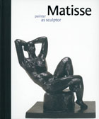 Matisse: Painter as Sculptor