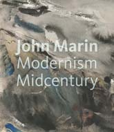 John Marin: Modernism at Midcentury