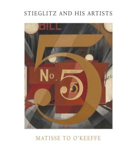Stieglitz and His Artists Matisse to O'Keeffe