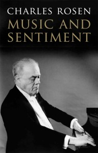 Music and Sentiment by Charles Rosen