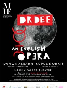 The poster for the opera Dr Dee