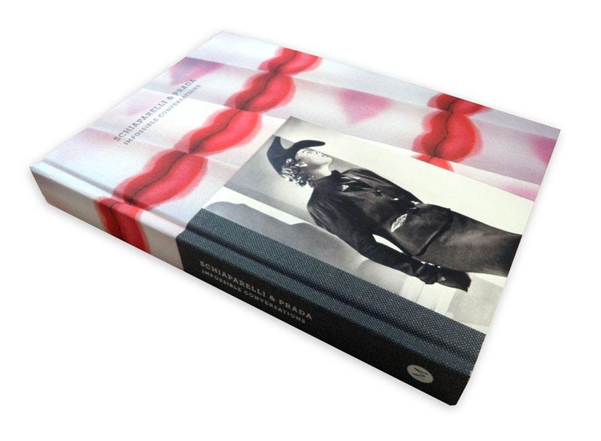 13084202a29b ... elegant catalogue of the Metropolitan s blockbuster exhibition.  Schiaporelli and Prada