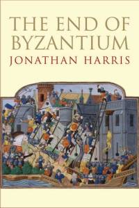 'The End of Byzantium' by Jonathan Harris