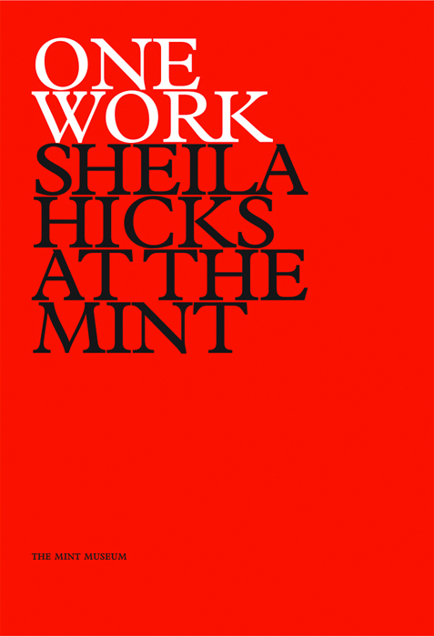 Sheila Hicks at the Mint: One Work