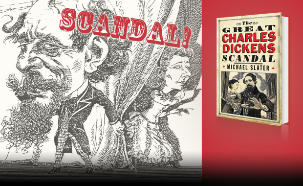 The Great Dickens Scandal by Michael Slater