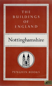 Buildings of England: Nottingamshire. 1st Edition
