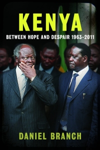 'Kenya: Between Hope and Despair by Daniel Branch