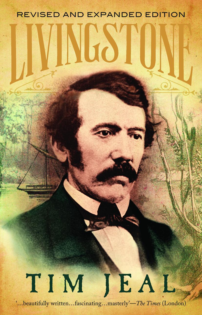 Elegant Livingstone By Tim Jeal In Dr Livingstone I Presume Book