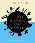 A Little History of the World by EH Gombrich