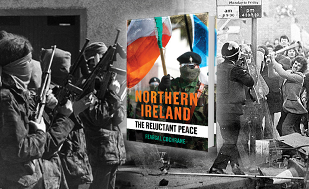 Northern Ireland: The Reluctant Peace Feargal Cochrane