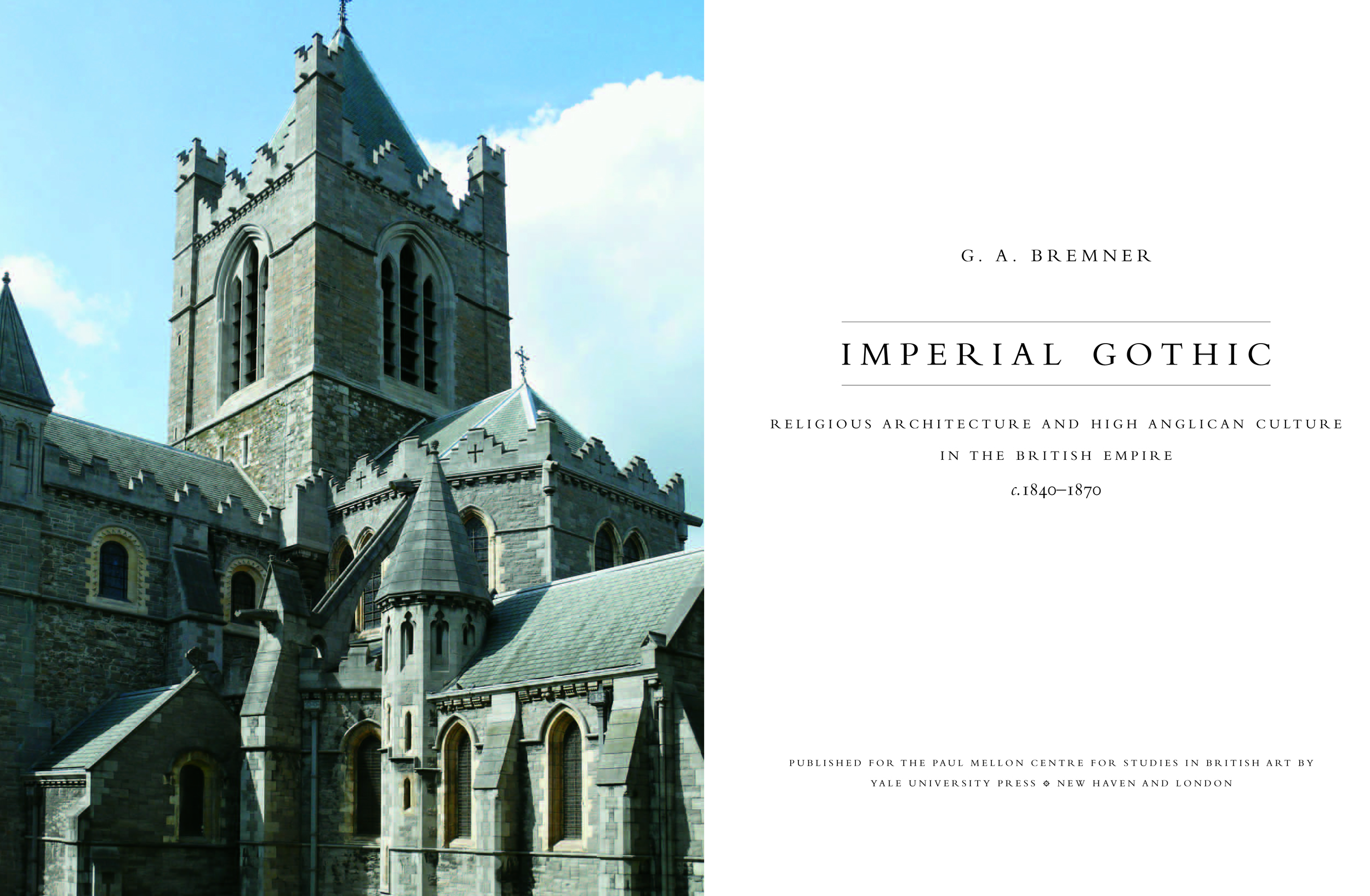 Imperial Gothic: Religious Architecture and High Anglican
